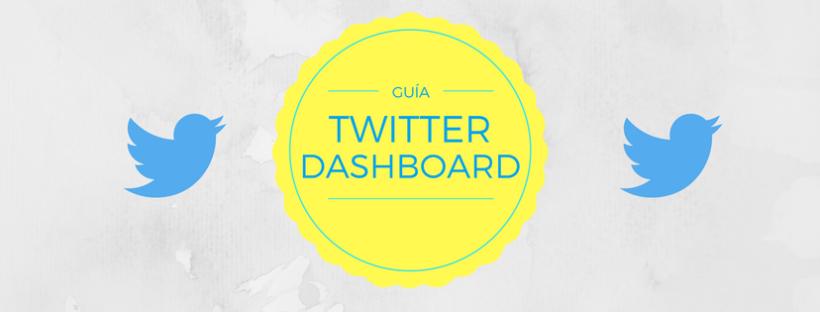 Primeros pasos en Twitter Dashboard – Alejandra Ariza